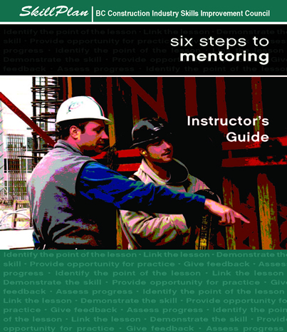 Six Steps to Mentoring Instructor's Guide